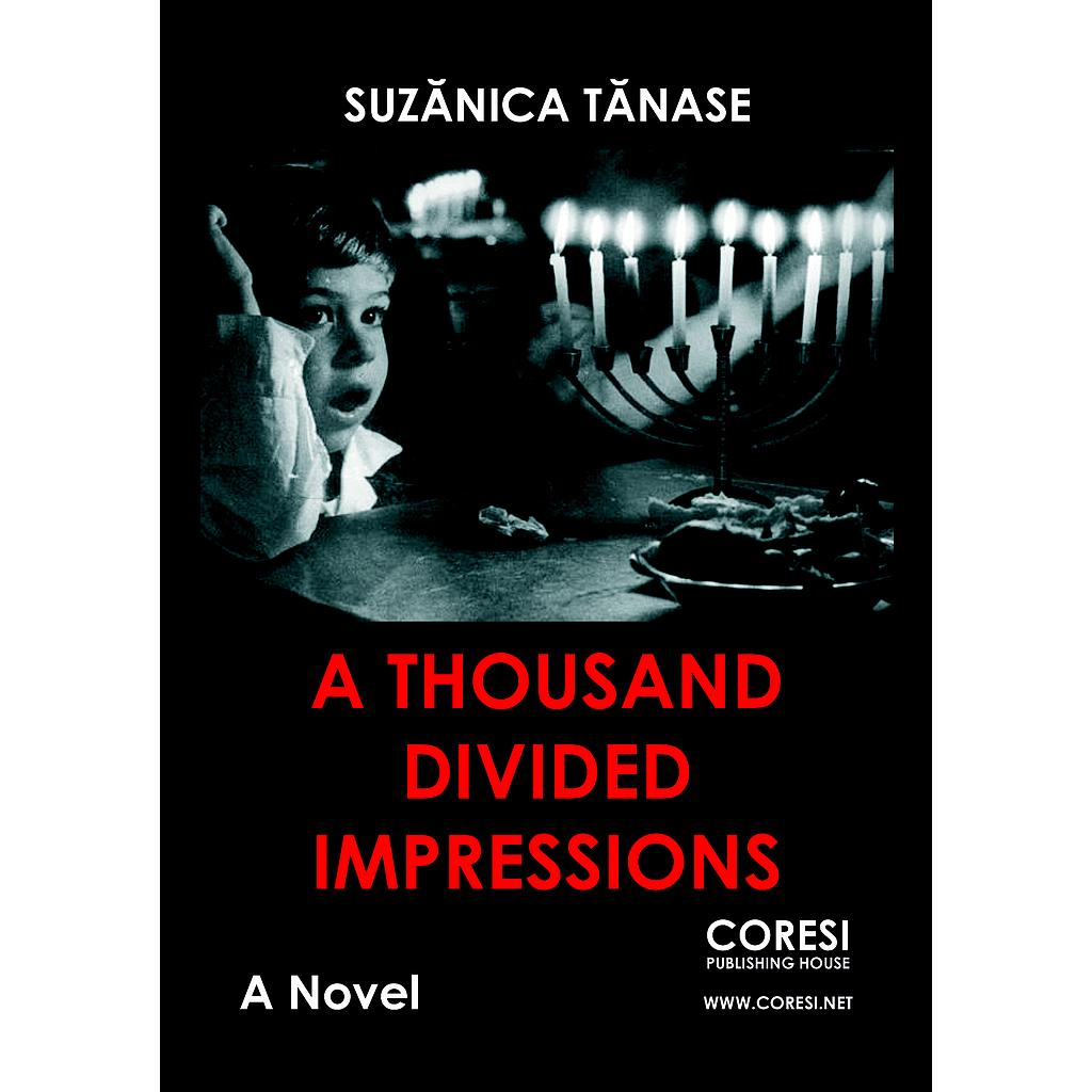 A Thousand Divided Impressions. A Novel