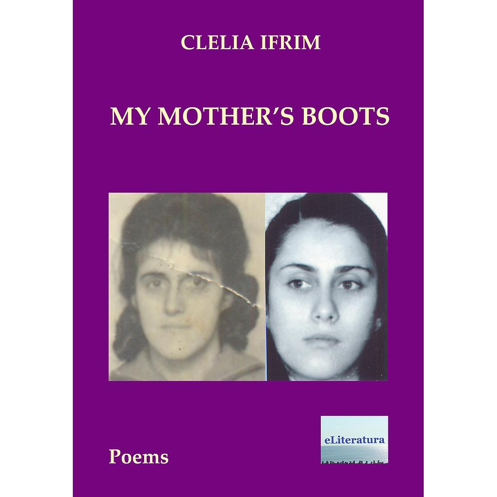 My Mother's Boots. Poems