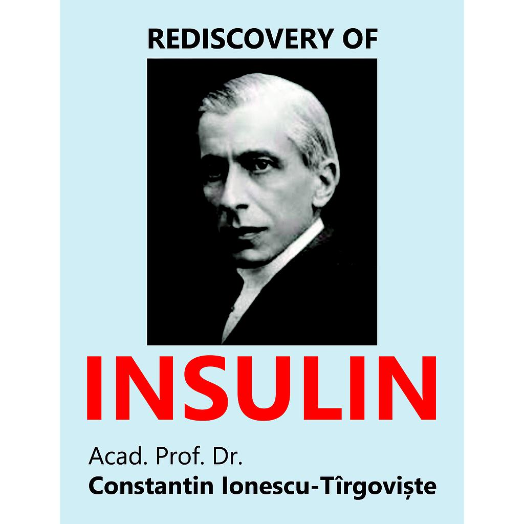 Rediscovery of Insulin. A Study