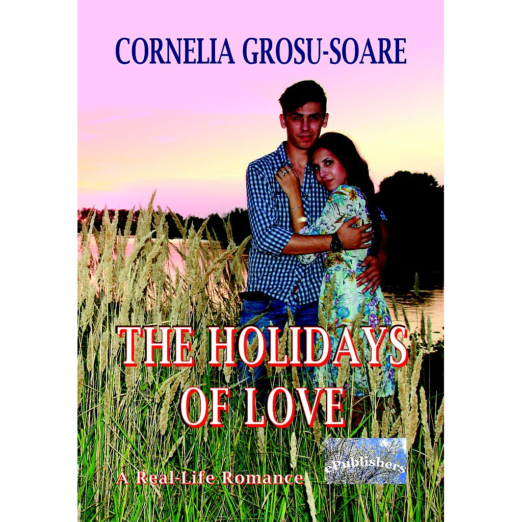 The Holidays of Love. A Real-Life Romance