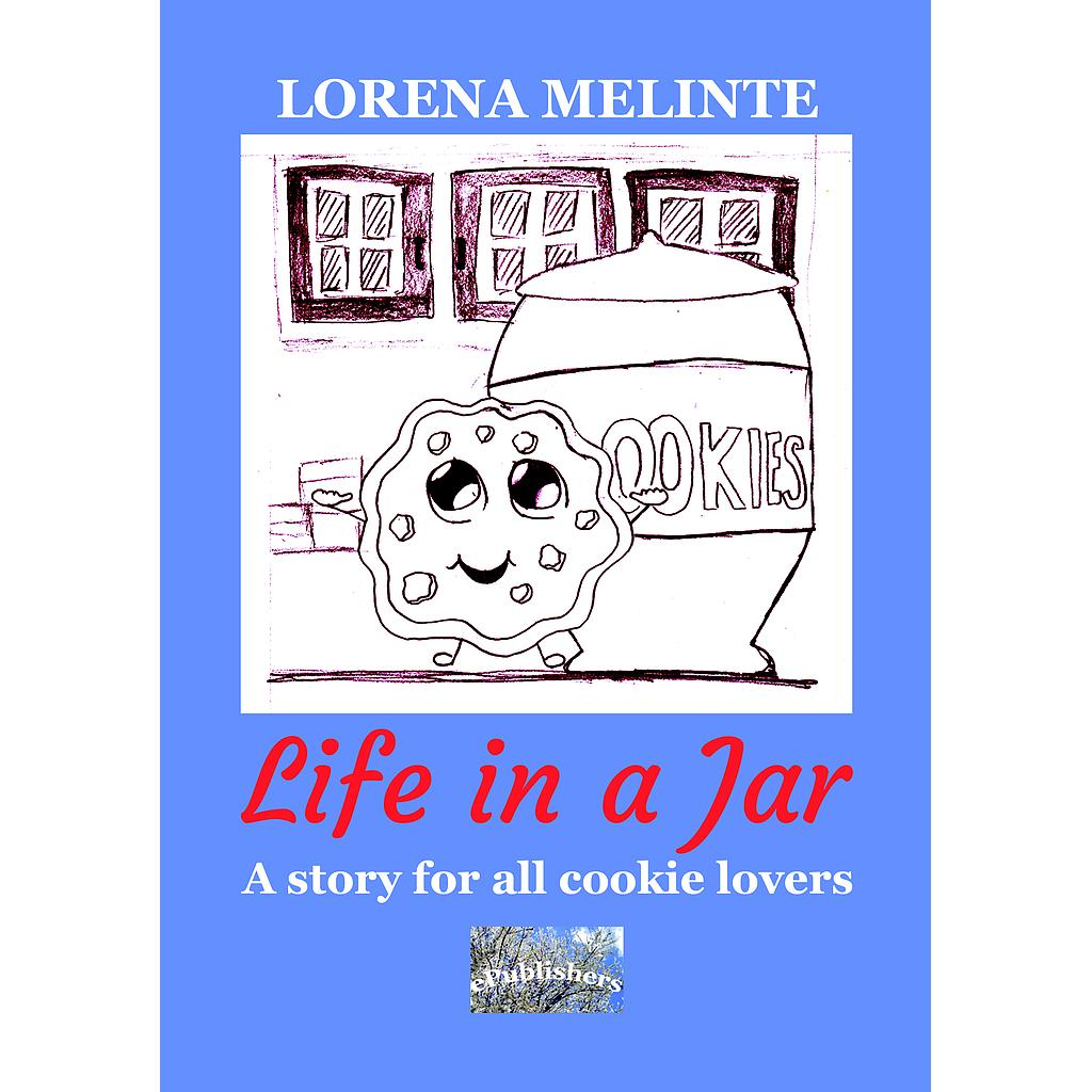 Life in a Jar. A story for all cookie lovers