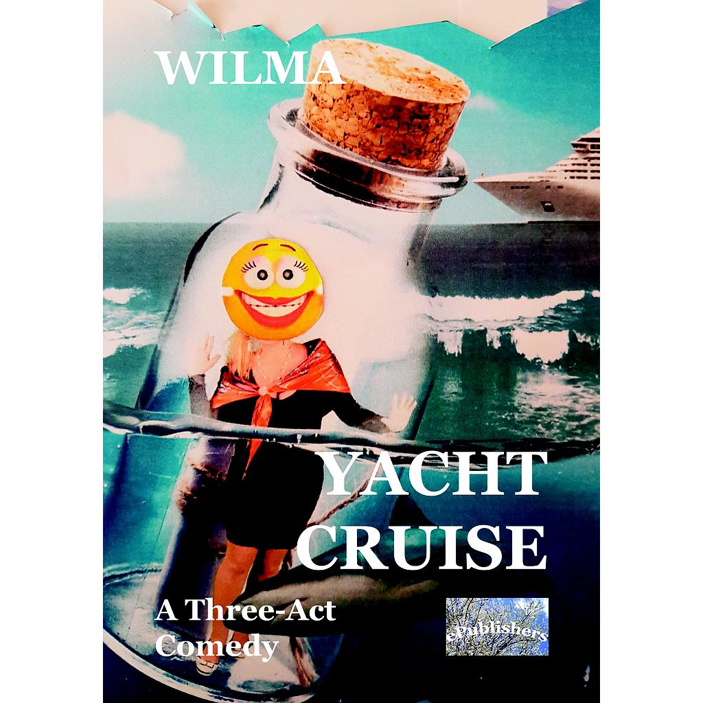 Yacht Cruise. A Three-Act Comedy
