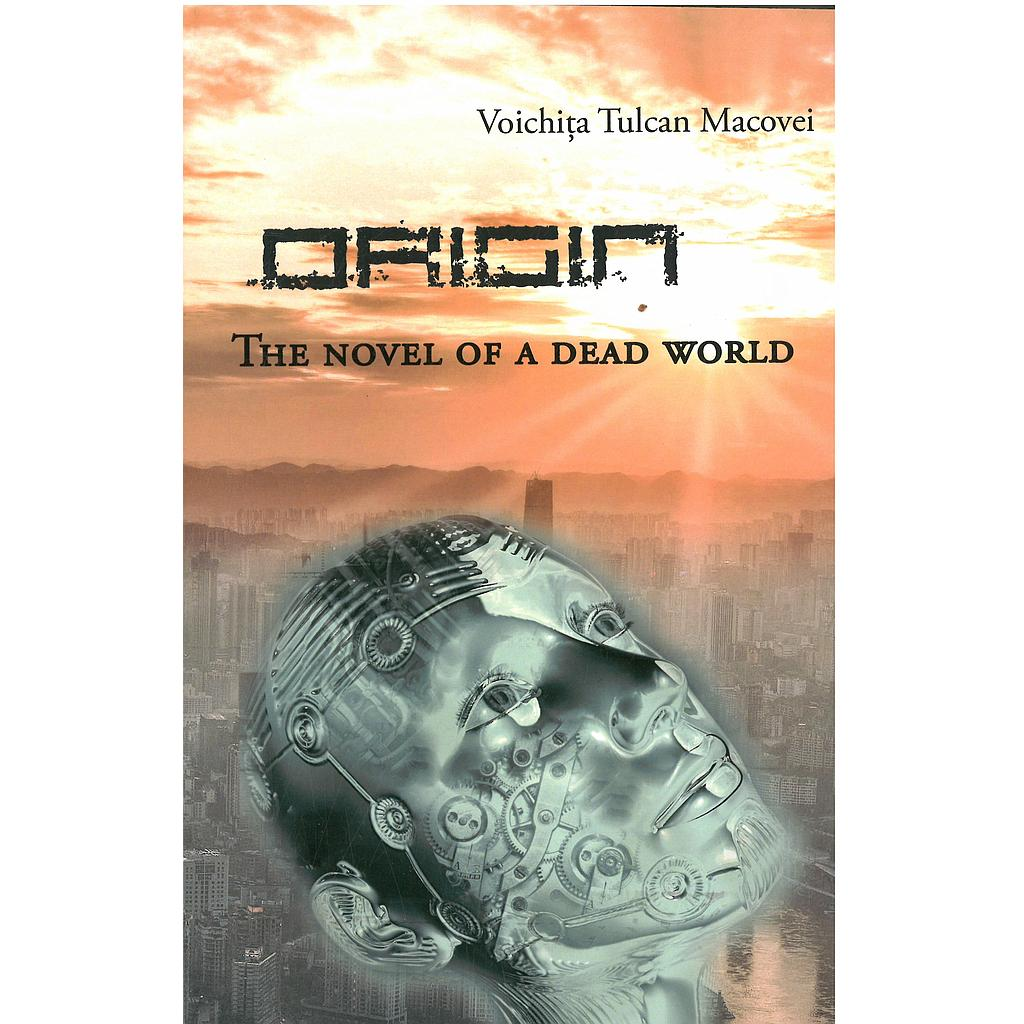 Origin. The Novel of A Dead World