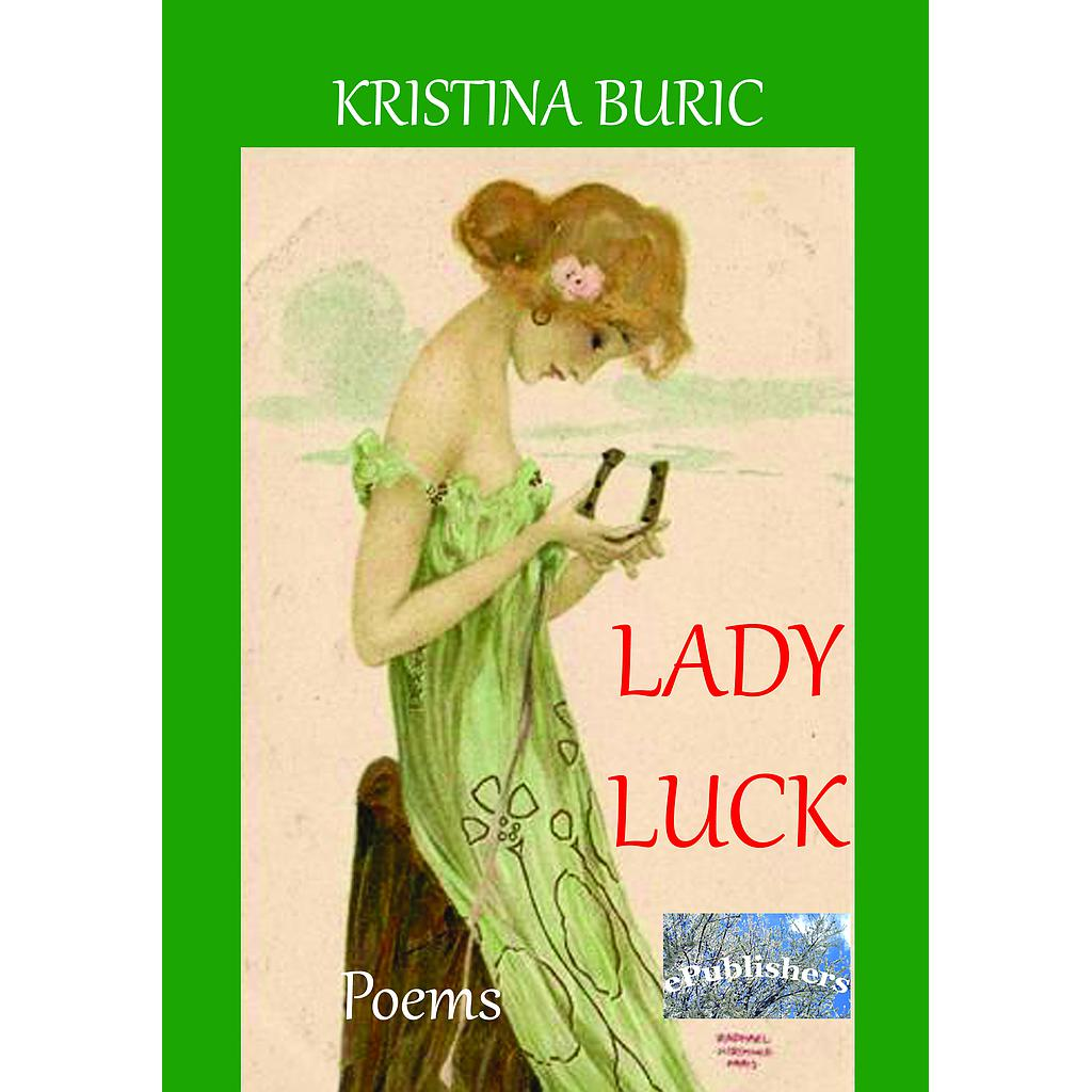 Lady Luck. Poems