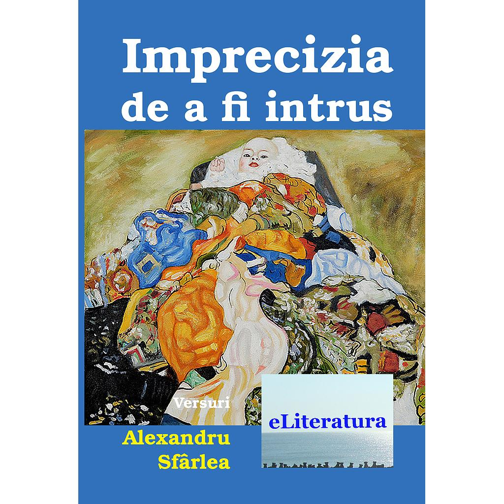 Imprecizia de a fi intrus